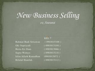 New Business  Selling ex: Asuransi