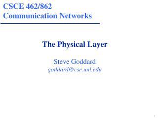 CSCE 462/862 Communication Networks