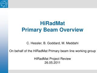 HiRadMat  Primary Beam Overview