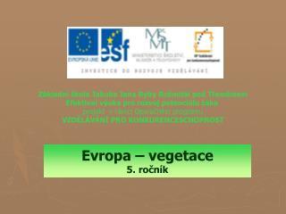 Evropa – vegetace 5. ročník