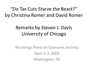 Brookings Panel on Economic Activity April 2-3, 2009 Washington, DC