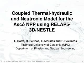 Coupled Thermal-hydraulic and Neutronic Model for the Asc  NPP using RELAP5-3D
