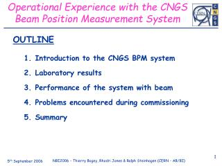 Operational Experience with the CNGS Beam Position Measurement System