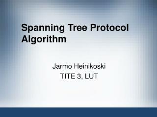 Spanning Tree Protocol Algorithm