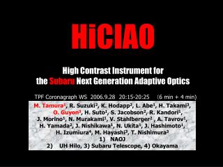 HiCIAO High Contrast Instrument for  the  Subaru  Next Generation Adaptive Optics