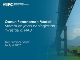 Qanun Penanaman Modal: Membuka jalan peningkatan Investasi di NAD