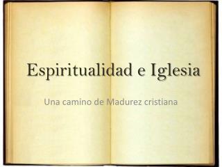 Espiritualidad e Iglesia