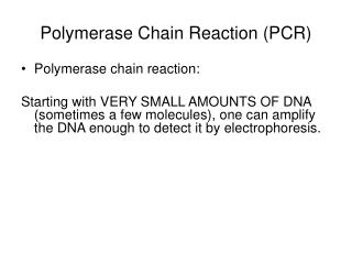 Polymerase Chain Reaction and DNA Sequencing