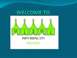 Party Rental City provides All Your Party Needs
