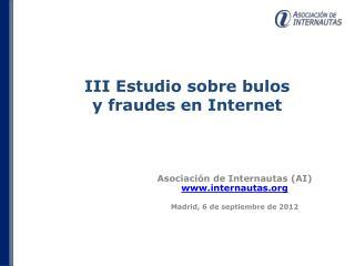 Asociación de Internautas (AI)  internautas Madrid, 6 de septiembre de 2012