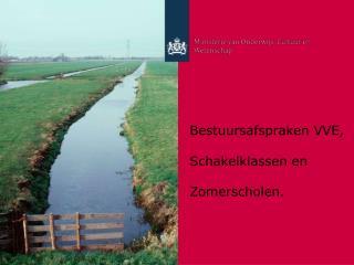 Bestuursafspraken VVE,  Schakelklassen en  Zomerscholen.