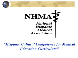 """Hispanic Cultural Competence for Medical Education Curriculum"""