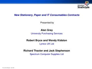 New Stationery, Paper and IT Consumables Contracts