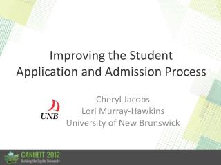 Improving the Student  Application and Admission Process