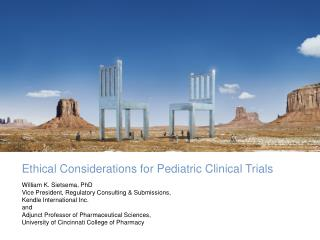 Ethical Considerations for Pediatric Clinical Trials