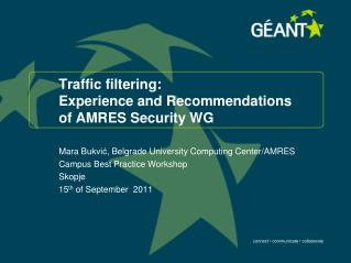 Traffic filtering: 	 Experience and Recommendations of AMRES Security WG
