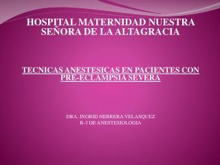 HOSPITAL MATERNIDAD NUESTRA SEÑORA DE LA ALTAGRACIA