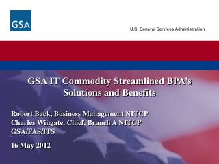 GSA IT Commodity Streamlined BPA's Solutions and Benefits