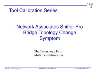 Network Associates Sniffer Pro Bridge Topology Change Symptom