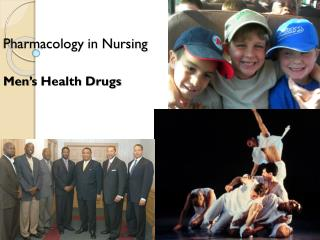 Pharmacology in Nursing Men's Health Drugs