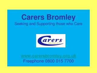 What is Carers Bromley?