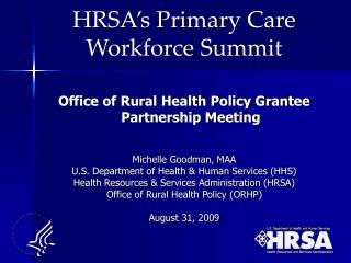 HRSA's Primary Care  Workforce Summit