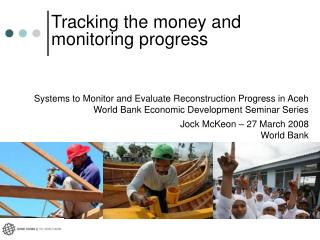 Systems to Monitor and Evaluate Reconstruction Progress in Aceh