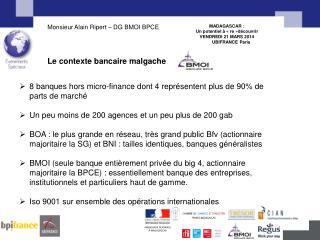MADAGASCAR :  Un potentiel à « re »découvrir  VENDREDI 21 MARS 2014        UBIFRANCE Paris