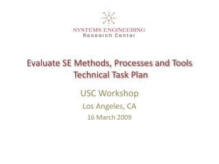 Evaluate SE Methods, Processes and Tools   Technical Task Plan