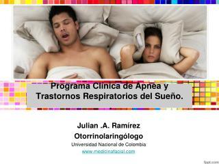 Programa Cl�nica de Apnea y Trastornos Respiratorios del Sue�o. .