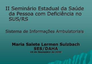II Seminário Estadual da Saúde da Pessoa com Deficiência no SUS/RS