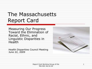 The Massachusetts  Report Card