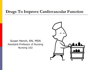 Drugs To Improve Cardiovascular Function