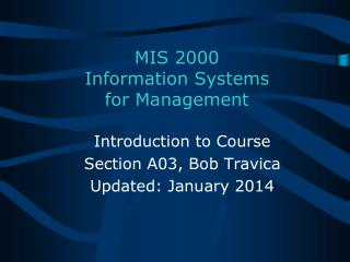 MIS 2000 Information Systems for Management