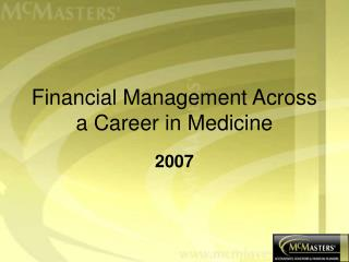 Financial Management Across a Career in Medicine