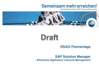 DSAG-Thementage  SAP Solution Manager – Effizientes Application Lifecycle Management
