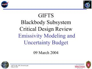 GIFTS Blackbody Subsystem Critical Design Review Emissivity Modeling and Uncertainty Budget