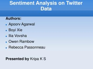 Sentiment Analysis on Twitter Data