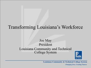 Transforming Louisiana's Workforce