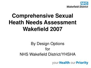 Comprehensive Sexual Heath Needs Assessment  Wakefield 2007