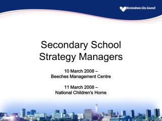 Secondary School  Strategy Managers