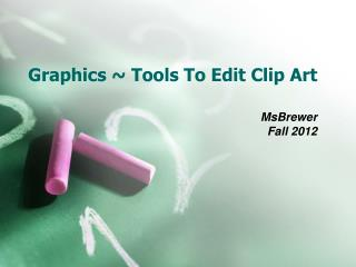Graphics ~ Tools To Edit Clip Art