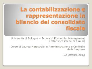 La contabilizzazione e rappresentazione in bilancio del consolidato fiscale