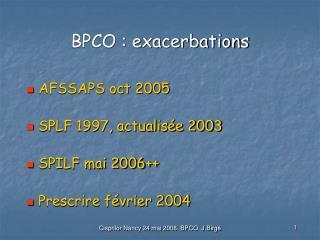 BPCO : exacerbations