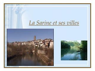 La Sarine et ses villes