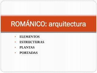 ROMÁNICO: arquitectura
