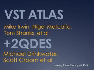 VST ATLAS