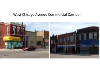 West Chicago Avenue Commercial Corridor