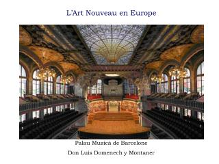 L'Art Nouveau en Europe