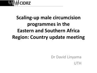Dr David Linyama UTH
